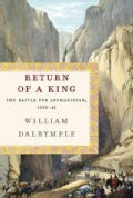 Return of a King: The Battle for Afghanistan, 1839-42 (Hardcover)