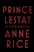 Prince Lestat: The Vampire Chronicles (Hardcover)