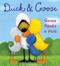 Goose Needs a Hug (Board book)