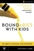 Boundaries With Kids: Participant's Guide (Paperback)