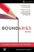 Boundaries: When to Say Yes, How to Say No to Take Control of Your Life, , Participant's Guide (Paperback)