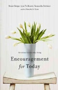 Encouragement for Today: Devotions for Everyday Living (Paperback)