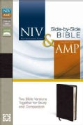 NIV &amp; Amplified Side-By-Side Bible: New International Version: Black Bonded Leather (Hardcover)