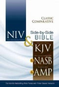 Holy Bible: New International Version, King James Version, New American Standard Bible, Amplified Bible, Classic ... (Hardcover)