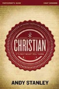 Christian: It's Not What You Think: Eight Sessions (Paperback)