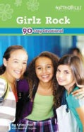 Girlz Rock: Devotions For You (Paperback)