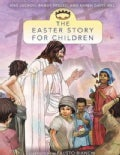 The Easter Story for Children (Paperback)