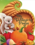 My Thanksgiving Prayer (Board book)