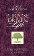 Daily Inspiration for the Purpose-driven Life (Hardcover)
