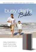 Busy Dad's Bible: Daily Inspiration Even If You Only Have One Minute, New International Version, Gray/charcoal, I... (Paperback)