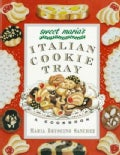 Sweet Maria&#39;s Italian Cookie Tray (Paperback)