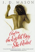 And on the Eighth Day She Rested (Paperback)