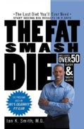 The Fat Smash Diet: The Last Diet You&#39;ll ever need (Paperback)