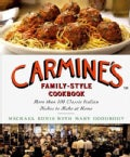 Carmine's Family-Style Cookbook: More Than 100 Classic Italian Dishes to Make at Home (Hardcover)