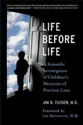 Life Before Life: Children's Memories of Previous Lives (Paperback)
