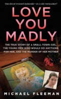 Love You Madly (Paperback)