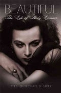 Beautiful: The Life of Hedy Lamarr (Hardcover)