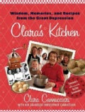 Clara's Kitchen: Wisdom, Memories and Recipes from the Great Depression (Hardcover)