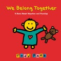 We Belong Together: A Book About Adoption and Families (Hardcover)