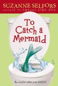 To Catch a Mermaid (Paperback)