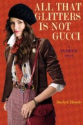 All That Glitters Is Not Gucci: A Poseur Novel (Paperback)