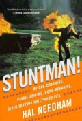 Stuntman!: My Car-Crashing, Plane-Jumping, Bone-Breaking, Death-Defying Hollywood Life (Hardcover)