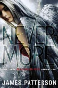 Never-More: The Final Maximum Ride Adventure (Hardcover)