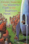 The Wonderful Flight to the Mushroom Planet (Paperback)