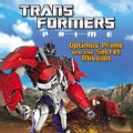 Optimus Prime and the Secret Mission (Paperback)