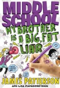 My Brother Is a Big, Fat Liar (Hardcover)
