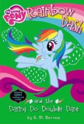 Rainbow Dash and the Daring Do Double Dare (Paperback)