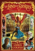 The Land of Stories: A Grimm Warning (Hardcover)