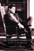 An Unfinished Life: John F. Kennedy 1917-1963 (Paperback)