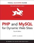 PHP and MySQL for Dynamic Web Sites (Paperback)