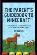 The Minecraft Guide for Parents (Paperback)