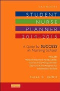 Saunders Student Nurse Planner, 2014-2015: A Guide to Success in Nursing School (Paperback)