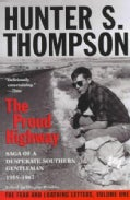 The Proud Highway: Saga of a Desperate Southern Gentleman 1955-1967 (Paperback)