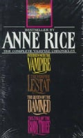 Complete Vampire Chronicles: The Tale of the Body Thief, the Queen of the Damned, the Vampire Lestat, Interview W... (Paperback)