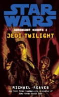 Star Wars: Coruscant Nights I, Jedi Twilight (Paperback)