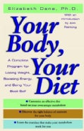 Your Body, Your Diet: A Complete Program for Losing Weight, Boosting Energy, and Being Your Best Self (Paperback)