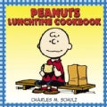 Peanuts Lunchtime Cookbook (Paperback)