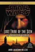Lost Tribe of the Sith: The Collected Stories (Paperback)