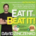 Eat It to Beat It!: Banish Belly Fat - and Take Back Your Health - While Eating the Brand-Name Foods You Love! (Paperback)
