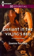Defiant in the Viking&#39;s Bed (Paperback)