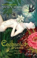 Enchanted Dreams: Erotic Tales of the Supernatural (Paperback)