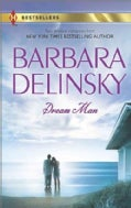 Dream Man: The Dream Comes True / Montana Man (Paperback)