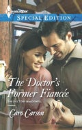The Doctor's Former Fiancee (Paperback)