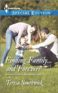 Finding Family...and Forever? (Paperback)