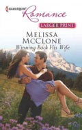 Winning Back His Wife (Paperback)