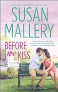 Before We Kiss (Paperback)
